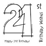 21st Birthday Clear Woodware Stamp (FRS131)